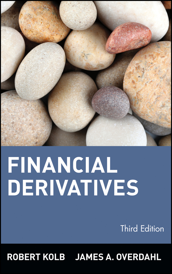 Download Ebook Financial Derivatives (3rd ed.) by Robert W. Kolb Pdf