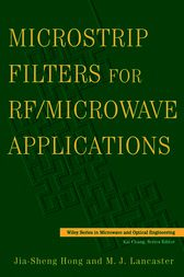 Microstrip Filters for RF / Microwave Applications by Jia-Shen G. Hong