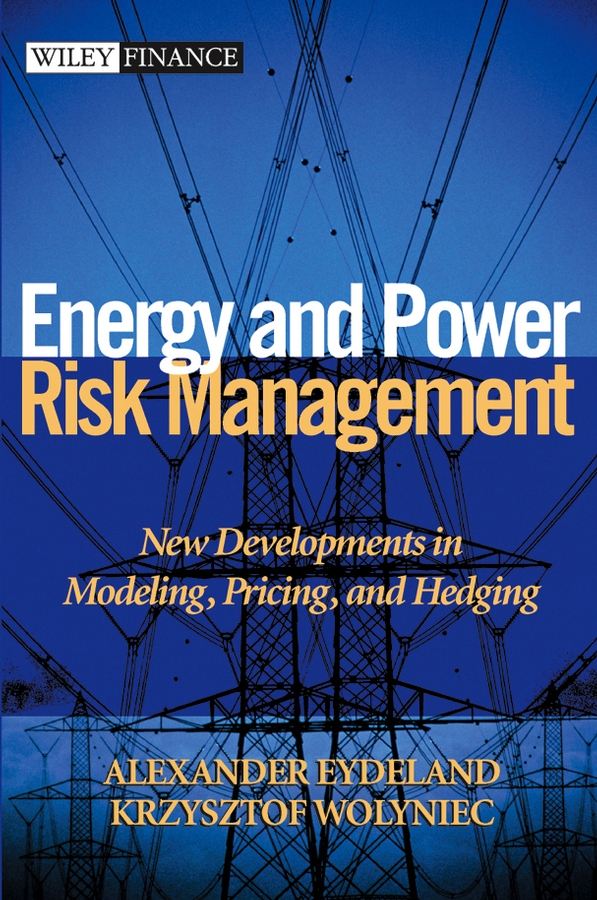 Download Ebook Energy and Power Risk Management by Alexander Eydeland Pdf