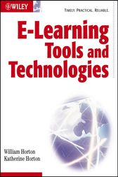 E-learning Tools and Technologies by William Horton