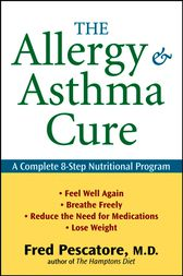 The Allergy and Asthma Cure by Fred Pescatore