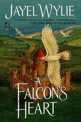 A Falcon's Heart by Jayel Wylie