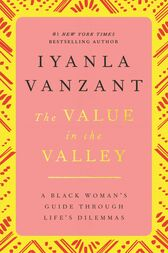 Value in the Valley by Iyanla Vanzant