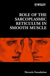 Role of the Sarcoplasmic Reticulum in Smooth Muscle by Novartis Foundation