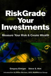 RiskGrade Your Investments by Gregory Elmiger