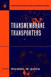 Transmembrane Transporters by Michael W. Quick