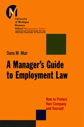 A Manager's Guide to Employment Law by Dana M. Muir