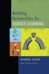 Building Partnerships for Service-Learning by Barbara Jacoby and Associates
