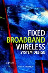 Fixed Broadband Wireless System Design by Harry R. Anderson
