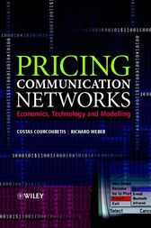 Pricing Communication Networks by Costas Courcoubetis