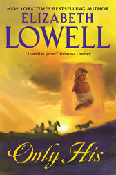 Only His by Elizabeth Lowell