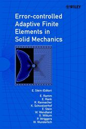 Error-controlled Adaptive Finite Elements in Solid Mechanics by Erwin Stein