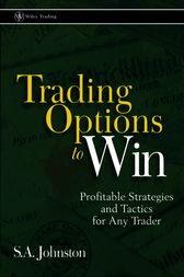 Trading Options to Win by S. A. Johnston