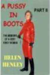 A Pussy In Boots, Part II by Helen Henley