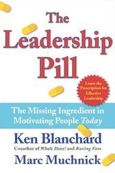 The Leadership Pill by Kenneth Blanchard