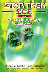 Star Trek: Ishtar Rising Book 2 by Michael A. Martin