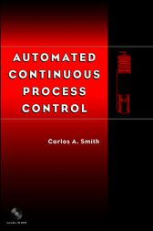Automated Continuous Process Control by Carlos A. Smith