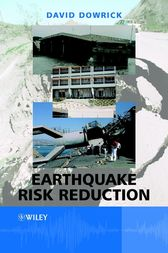 Earthquake Risk Reduction by David J. Dowrick