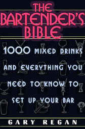 The Bartender's Bible by Gary Regan