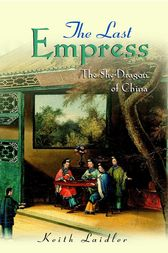 The Last Empress by Keith Laidler