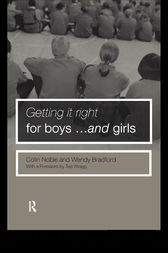 Getting it Right for Boys ... and Girls by Wendy Bradford