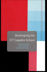 Developing the ICT Capable School by Steve Kennewell
