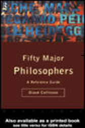 Fifty Major Philosophers by Diane Collinson
