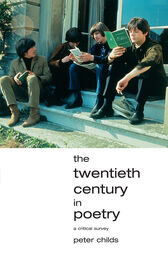 The Twentieth Century in Poetry by Peter Childs