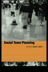 Social Town Planning by Clara Greed