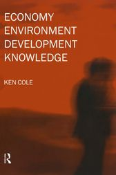 Economy-Environment-Development-Knowledge by Ken Cole