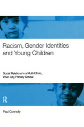 Racism, Gender Identities and Young Children by Paul Connolly