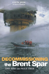 Decommissioning the Brent Spar by Paula Owen