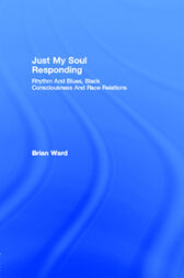 Just My Soul Responding by Brian Ward