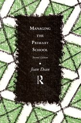 Managing the Primary School by Mrs Joan Dean