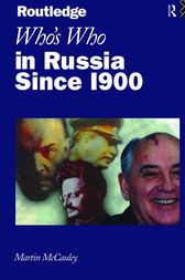 Who's Who in Russia since 1900 by Martin McCauley