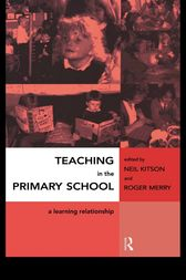 Teaching in the Primary School by Neil Kitson