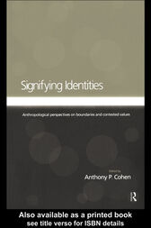 Signifying Identities by Anthony Cohen