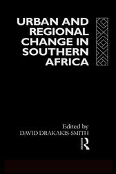 Urban and Regional Change in Southern Africa by David W. Smith