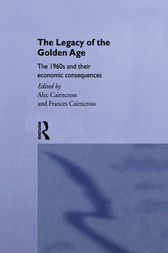The Legacy of the Golden Age by Frances Cairncross