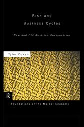 Risk and Business Cycles by Tyler Cowen