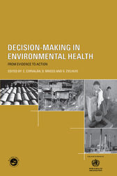 Decision-Making in Environmental Health by D. Briggs