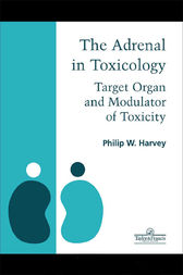 Adrenal in Toxicology by Philip W. Harvey