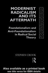 Modernist Radicalism and its Aftermath by Stephen Crook