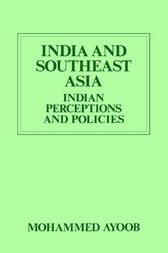 India and Southeast Asia (Routledge Revivals) by Mohammed Ayoob