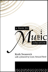A Basis for Music Education by Keith Swanwick