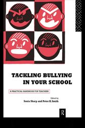 Tackling Bullying in Your School by Sonia Sharp