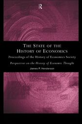 The State of the History of Economics by James P. Henderson
