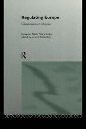 Regulating Europe by Giandomenico Majone