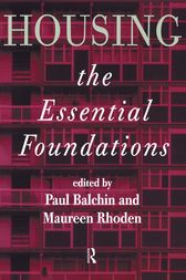 Housing: The Essential Foundations by Dr Paul Balchin