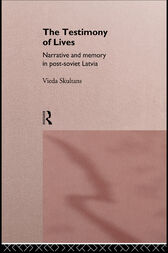 The Testimony of Lives by Vieda Skultans
